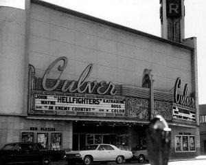 The Culver Theater balcony was the place to sit with your main squeeze, when you wanted to make-out during the show.